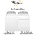 Bundle Up & Save With The Whirlpool Laundry Center Featuring HE Top Load Washer & Electric Dryer