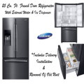 Samsung 25 Cu. Ft. French Door with External Water & Ice Dispenser- Delivery, Installation & Removal