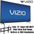 "Vizio 70"" 2160p 120Hz Smart LED HDTV With Tilted Wall Mount, Delivery & FREE Installation"