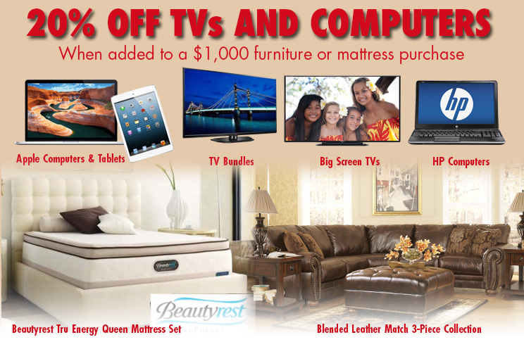 20% OFF All TVs And Computers With Your Furniture Or Mattress Purchase